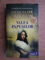 Jacqueline Susann - Valea papusilor (volumul 2)