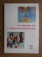 Le musee de l'impressionnisme