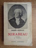 Anticariat: Pierre Nezelof - Mirabeau (aproximativ 1936)