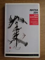Anticariat: Shunryu Suzuki - Mintea Zen