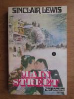 Sinclair Lewis - Main Street (volumul 1)