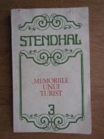 Stendhal - Memoriile unui turist (volumul 3)