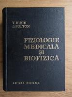 Anticariat: T. Ruch, Jennifer Fulton - Fiziologie medicala si biofizica