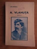 Alexandru Vlahuta - Omul (1937, cu autograful autorului)