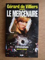 Axel Kilgore - Le mercenarie, I' Ultimatum