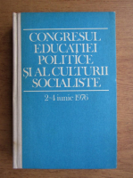 Anticariat: Congresul educatiei politice si al culturii socialiste