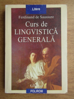 Ferdinand de Saussure - Curs de lingvistica generala