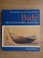Anticariat: Flemming Rieck - Bade fra Danmarks oldtid