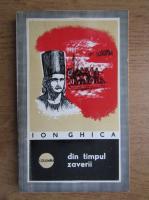 Anticariat: Ion Ghica - Din timpul zaverii