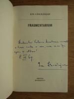 Ion Lancranjan - Fragmentarium (cu autograful autorului)