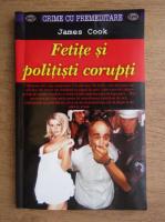 James Cook - Fetite si politisti corupti
