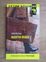 Anticariat: John Buchan - Mantia verde (volumul 1)