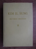 Anticariat: Kim Il Sung - Ouvres choisies (volumul 2)