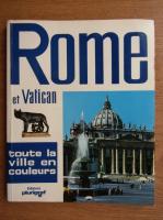 Anticariat: Loretta Santini - Rome et Vatican, toute la ville en couleurs