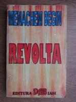 Anticariat: Menachem Begin - Revolta