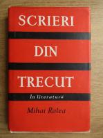 Mihai Ralea - Scrieri din trecut in literatura