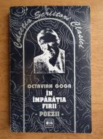 Anticariat: Octavian Goga - In imparatia firii