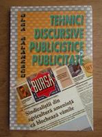 Anticariat: Olga Balanescu - Tehnici discursive publiciste si publicitare