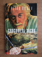 Petar Bobev - Crocodilul Sacru