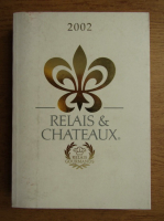 Anticariat: Relais and Chateaux