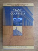 Robert A. McCaughey - Stand, Columbia