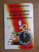 Silviu Constantinescu - Limba romana in 600 de teste contracronometru