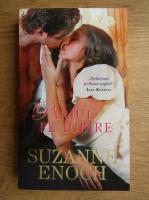 Anticariat: Suzanne Enoch - Pariul pe iubire