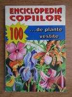 Tudor Opris - Enciclopedia copiilor. 100 de plante vestite