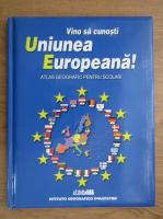 Anticariat: Vino sa cunosti Uniunea Europeana