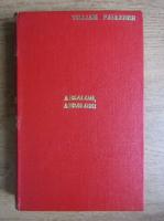 William Faulkner - Absalom, Absalom