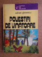 Anticariat: Adrian Ghinescu - Povestiri de vanatoare
