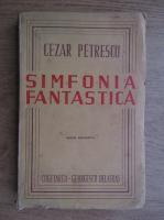 Cezar Petrescu - Simfonia fantastica (1944)