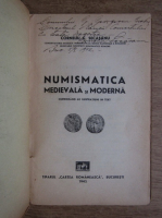 Anticariat: Corneliu Secasanu - Numismatica medievala si moderna (cu autograful autorului, 1942)
