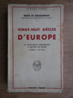 Denis de Rougemont - Vingt-huit siecles d'Europe