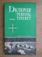 Anticariat: Dictionar turistic pentru tineret