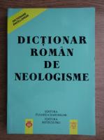Elena Ciobanu, Marin Paun - Dictionar roman de neologisme