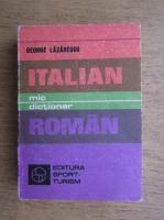 George Lazarescu - Mic dictionar italian-roman