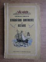 Gheorghi Cublitchi - Strabatand continente si oceane