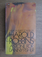 Harold Robbins - A stone for Danny Fisher