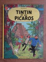 Herge - Les aventures de Tintin. Tintin et les Picaros