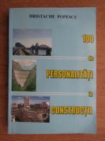 Anticariat: Hristache Popescu - 100 de personalitati in constructii
