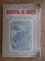 Anticariat: Jules Verne - Desertul de gheata. Aventurile capitanului Hatteras (1939)