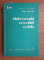 Lazar Vlasceanu - Metodologia cercetarii sociale