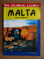 Anticariat: Mihaela Victoria Munteanu - In jurul Lumii. Malta