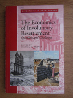 Anticariat: Mihail Cernea - The economics of incoluntary resettlement