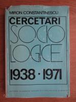 Anticariat: Miron Constantinescu - Cercetari sociologice 1938-1971