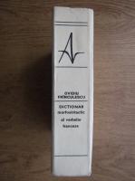 Ovidiu Frinculescu - Dictionar morfosintactic al verbelor franceze