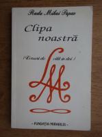 Anticariat: Radu Mihai Papae - Clipa noastra. Versuri de citit in doi