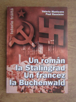 Anticariat: Valeriu Munteanu - Un roman la Stalingrad. Un francez la Buchenwald
