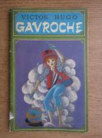 Victor Hugo - Gavroche